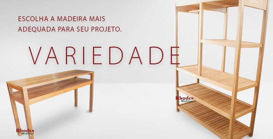 Variedade - Rhoden Madeiras